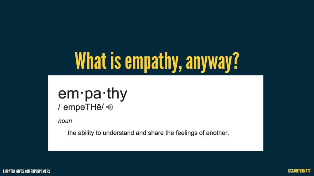 EMPATHY GIVES YOU SUPERPOWERS @STAUFFERMATT Wha...