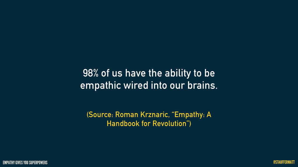 EMPATHY GIVES YOU SUPERPOWERS @STAUFFERMATT (So...