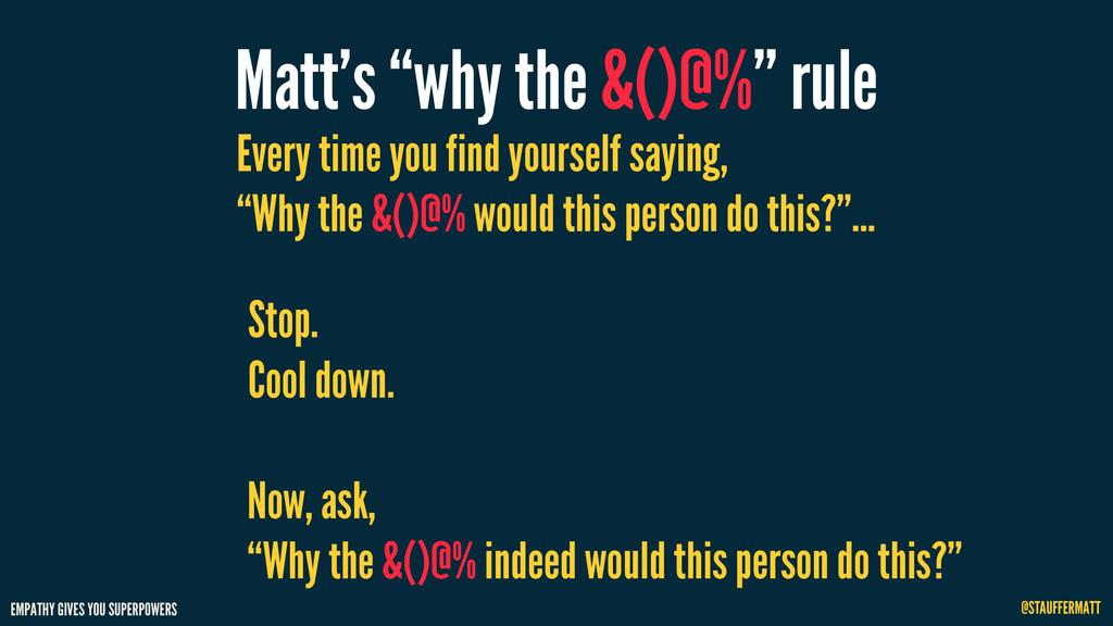 EMPATHY GIVES YOU SUPERPOWERS @STAUFFERMATT Mat...