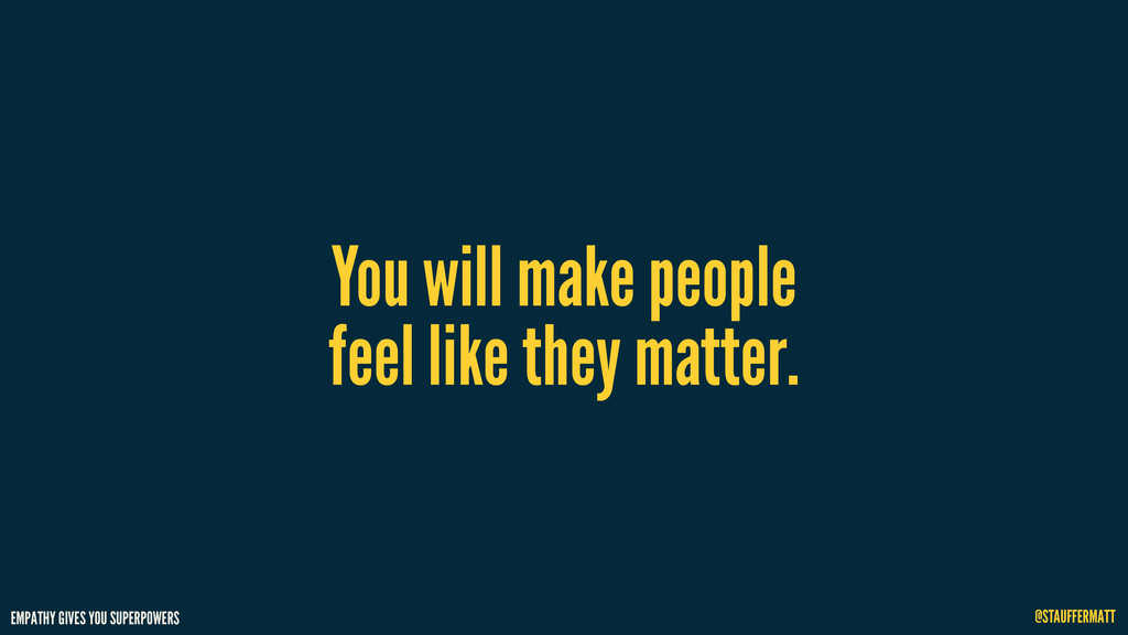 EMPATHY GIVES YOU SUPERPOWERS @STAUFFERMATT You...