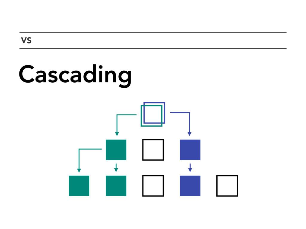 `VS Cascading