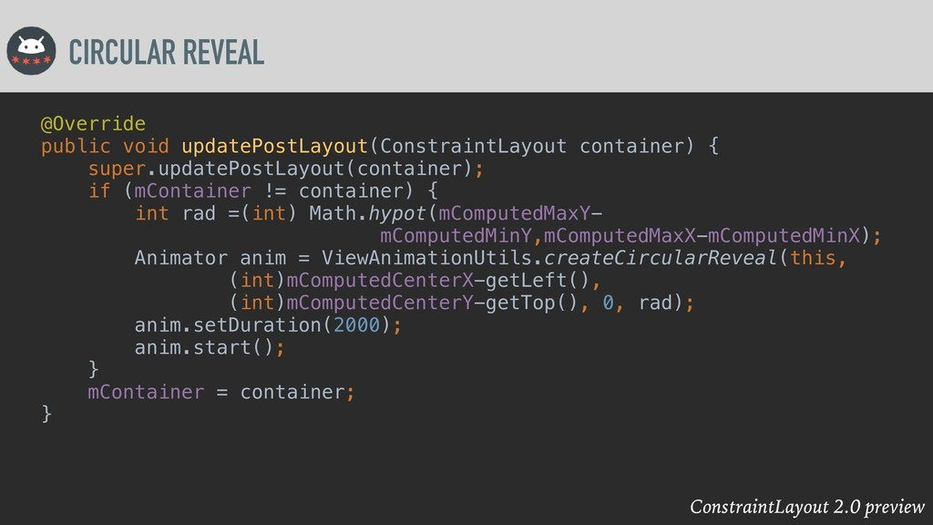 ConstraintLayout 2.0 preview CIRCULAR REVEAL @O...