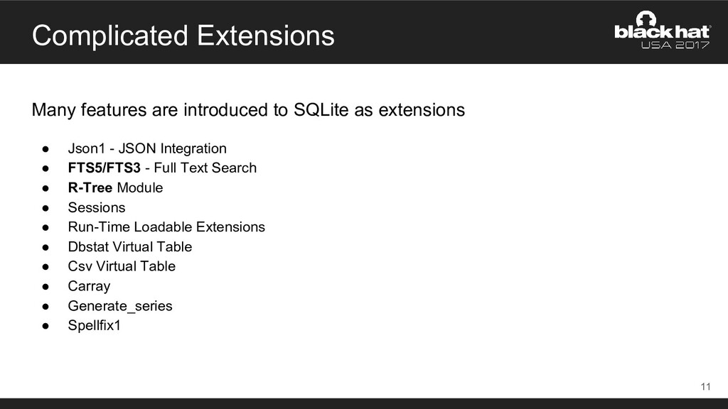 Complicated Extensions Many features are introd...