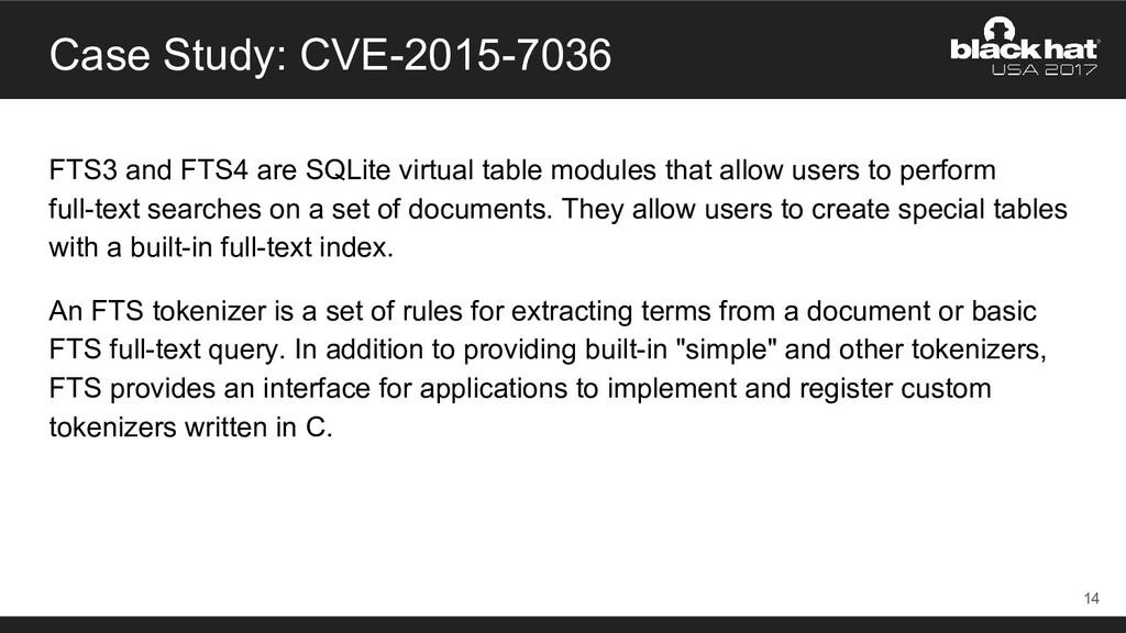 Case Study: CVE-2015-7036 FTS3 and FTS4 are SQL...