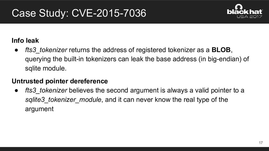 Case Study: CVE-2015-7036 Info leak ● fts3_toke...