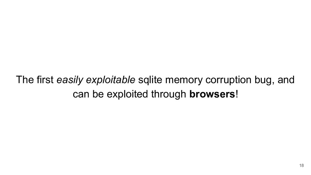 The first easily exploitable sqlite memory corr...