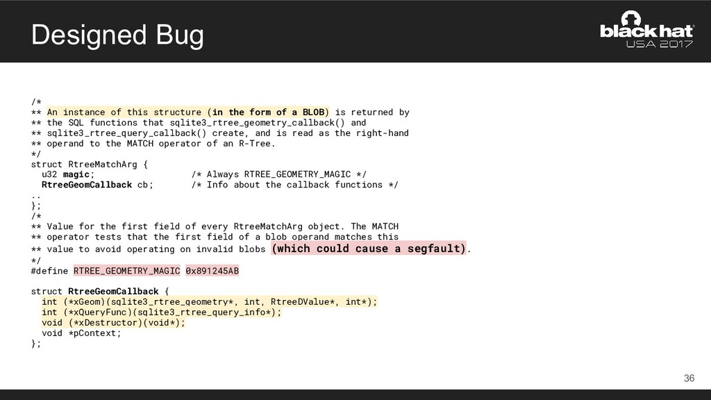 Designed Bug /* ** An instance of this structur...