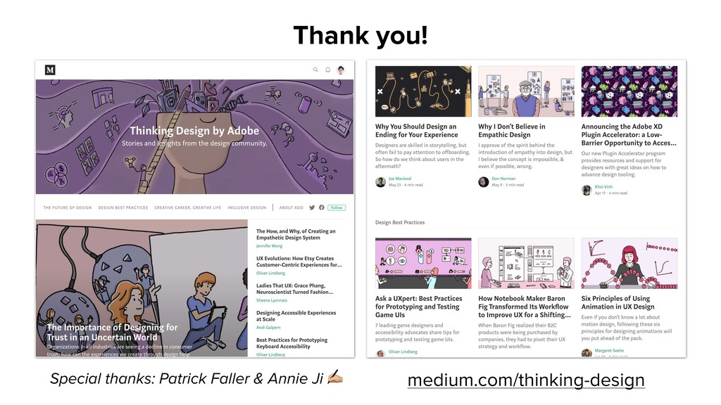 medium.com/thinking-design Special thanks: Patr...