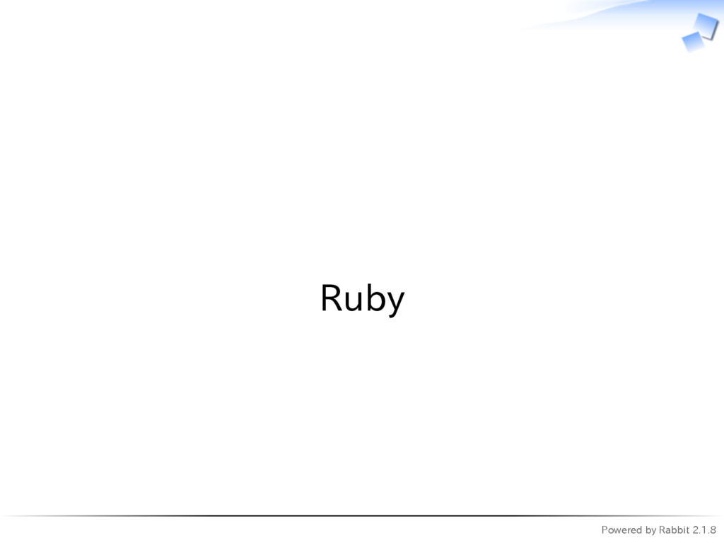 Powered by Rabbit 2.1.8   Ruby