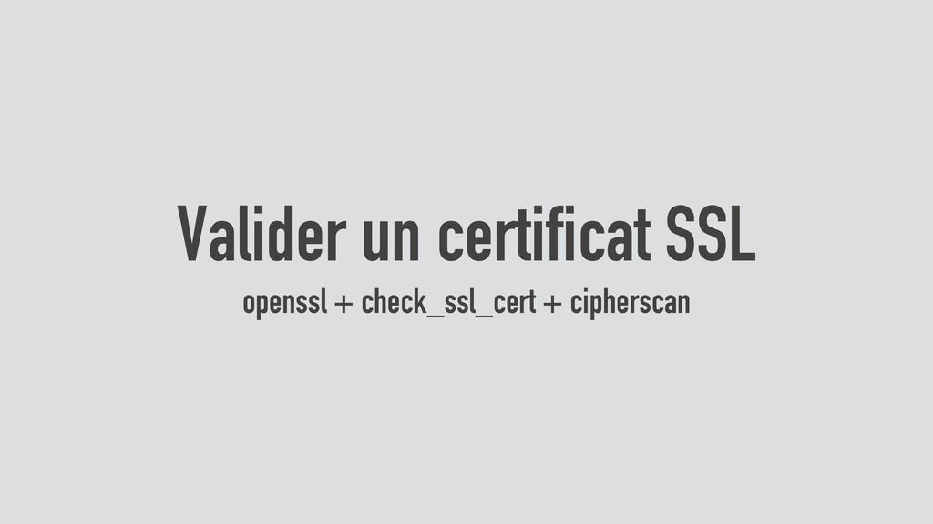 Valider un certificat SSL openssl + check_ssl_c...