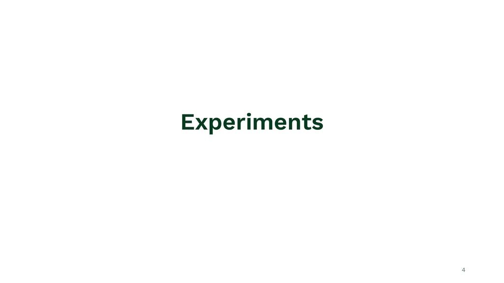 Experiments 4