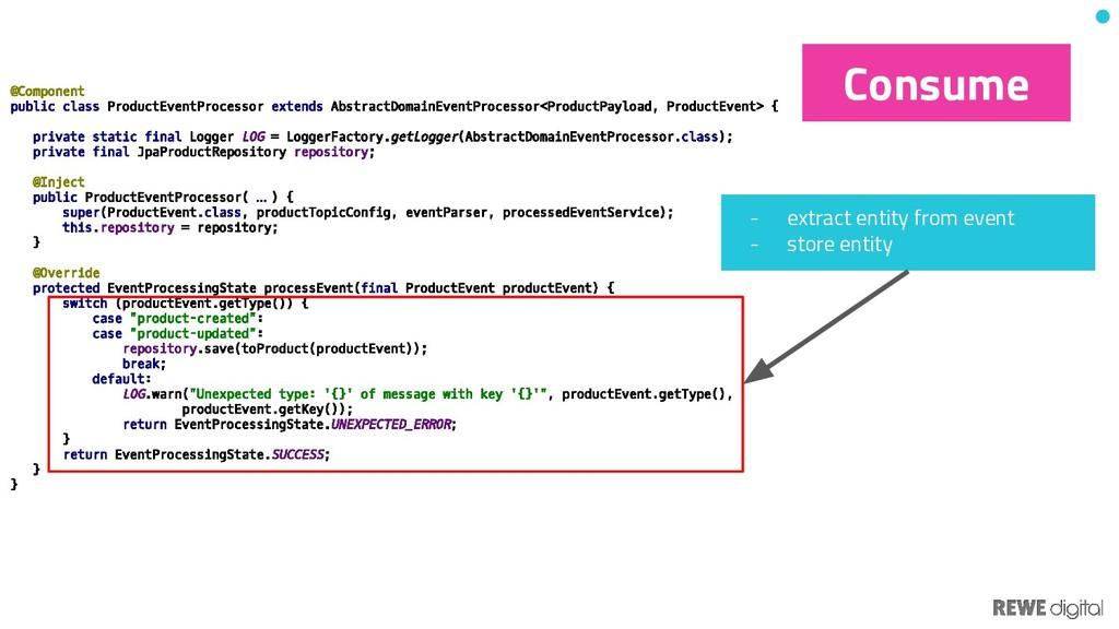 @Component public class ProductEventProcessor e...