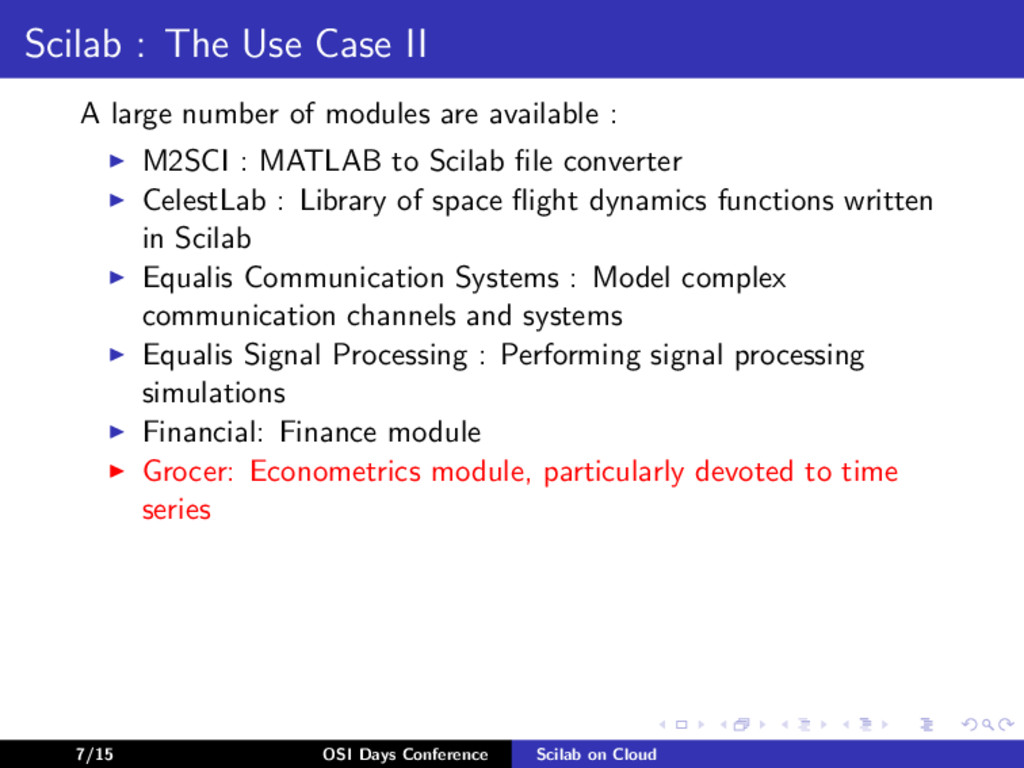 Scilab : The Use Case II A large number of modu...
