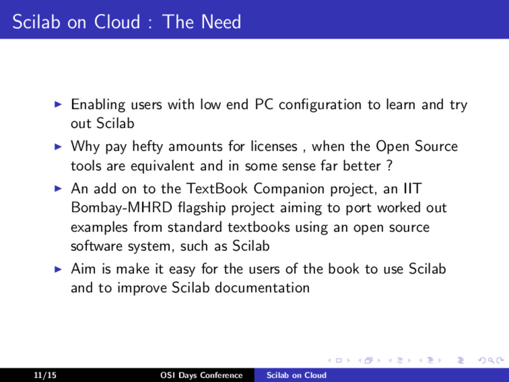 Scilab on Cloud : The Need Enabling users with ...