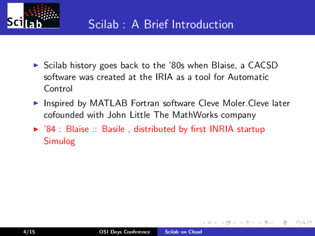 Scilab : A Brief Introduction Scilab history go...