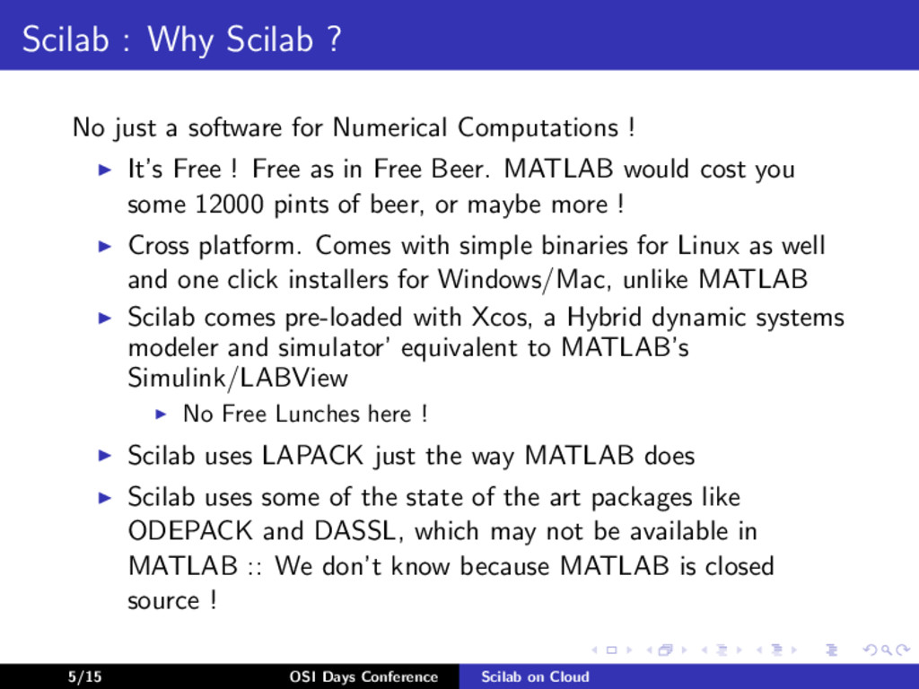 Scilab : Why Scilab ? No just a software for Nu...