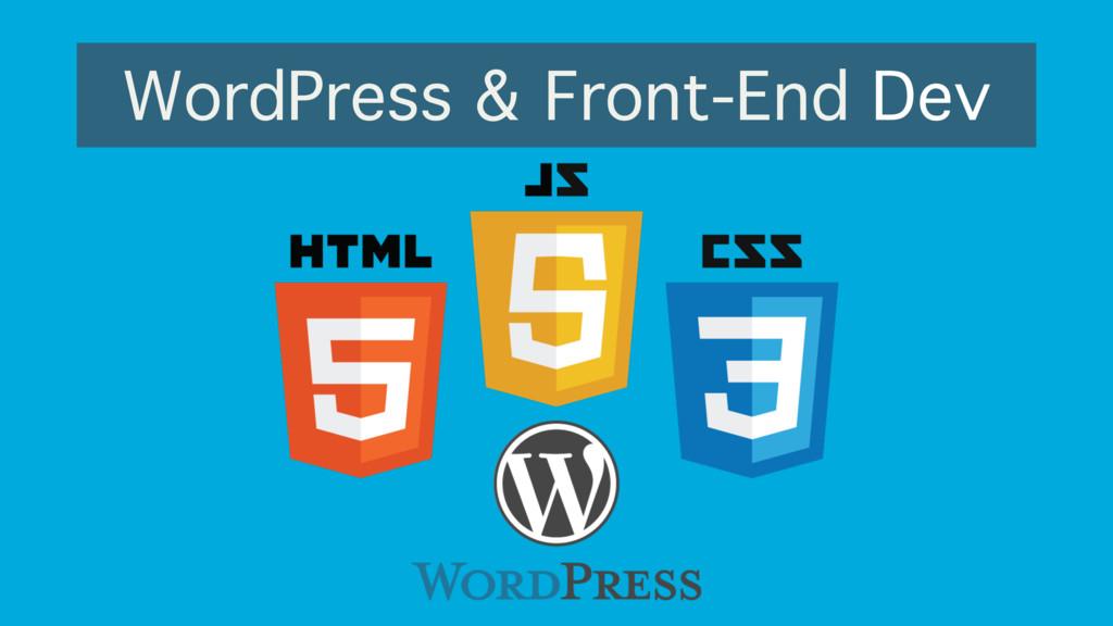 WordPress & Front-End Dev