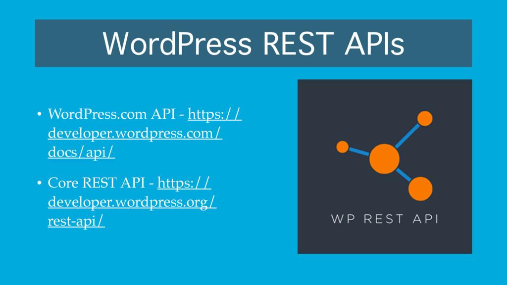 WordPress REST APIs • WordPress.com API - https...