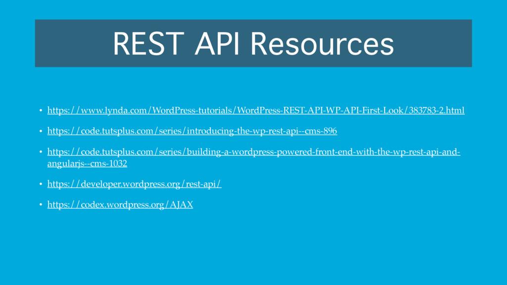 REST API Resources • https://www.lynda.com/Word...