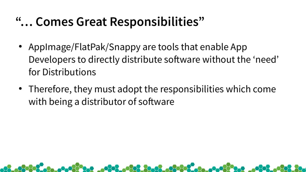 """""""… Comes Great Responsibilities"""" ● AppImage/Fla..."""