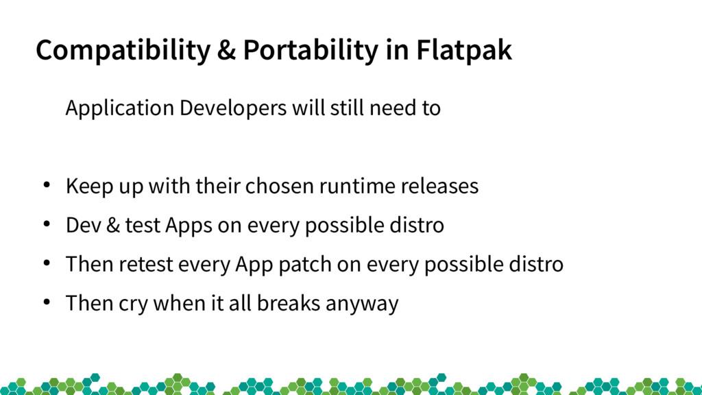 Compatibility & Portability in Flatpak Applicat...