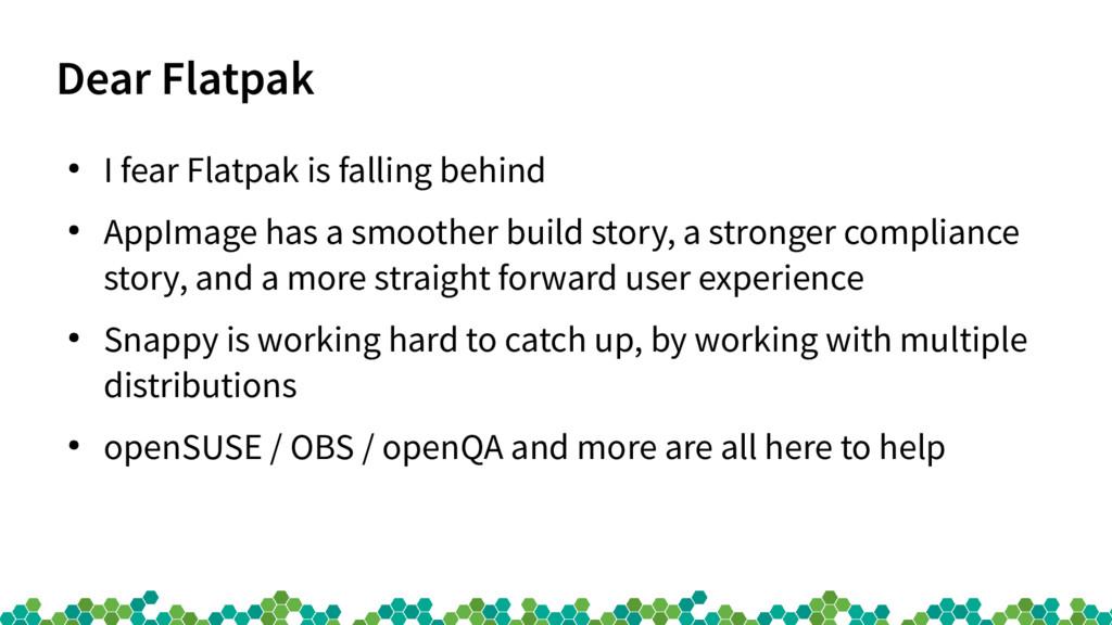 Dear Flatpak ● I fear Flatpak is falling behind...