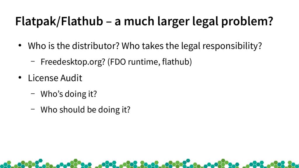 Flatpak/Flathub – a much larger legal problem? ...