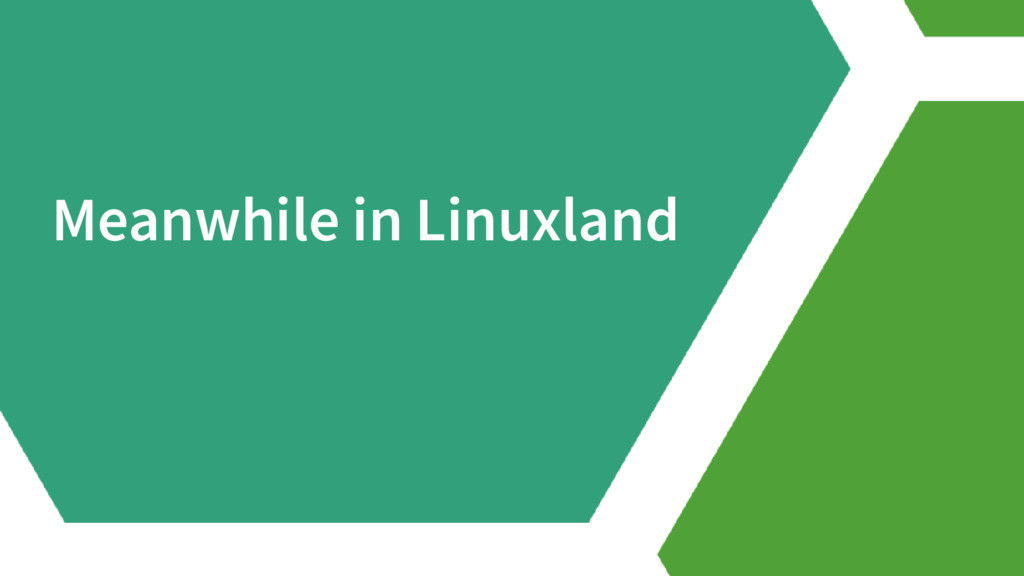 Meanwhile in Linuxland