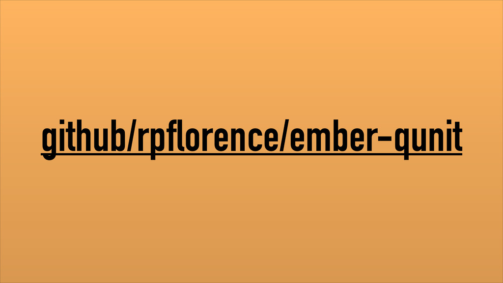 github/rpflorence/ember-qunit