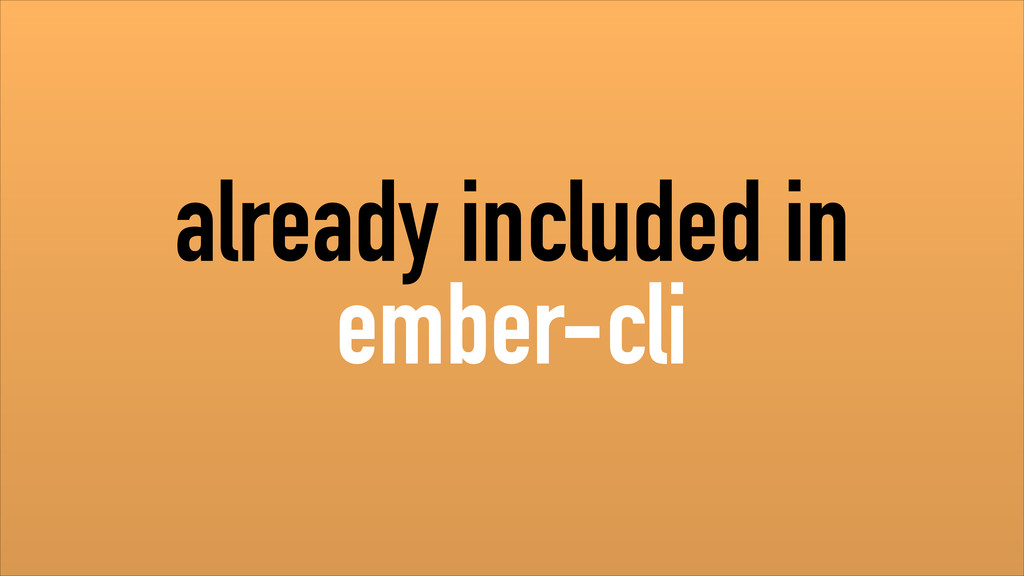 already included in