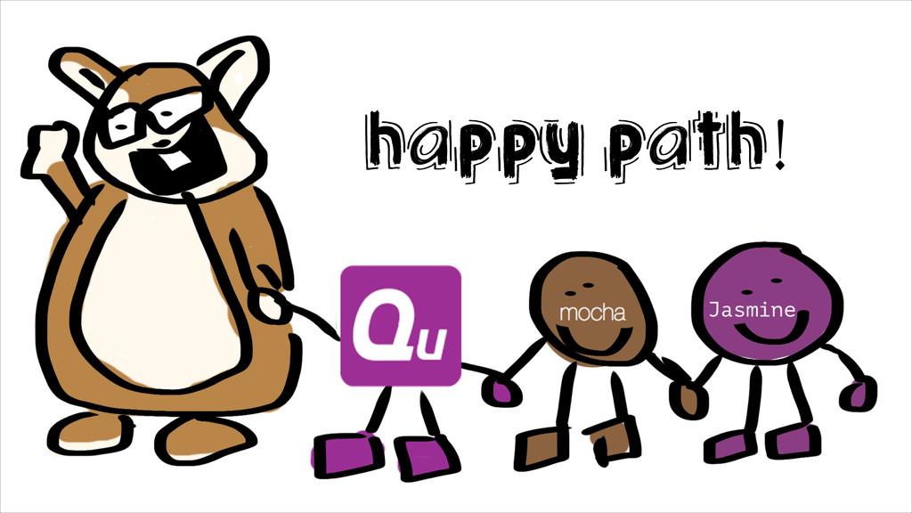 Happy Path!