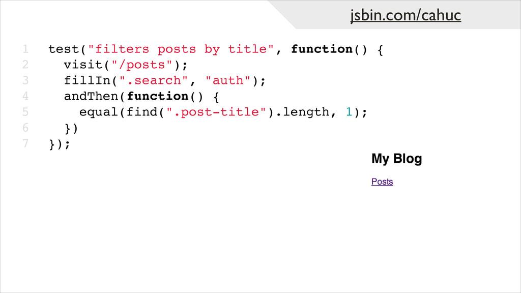 """jsbin.com/cahuc 1! 2! 3! 4! 5! 6! 7 test(""""filte..."""