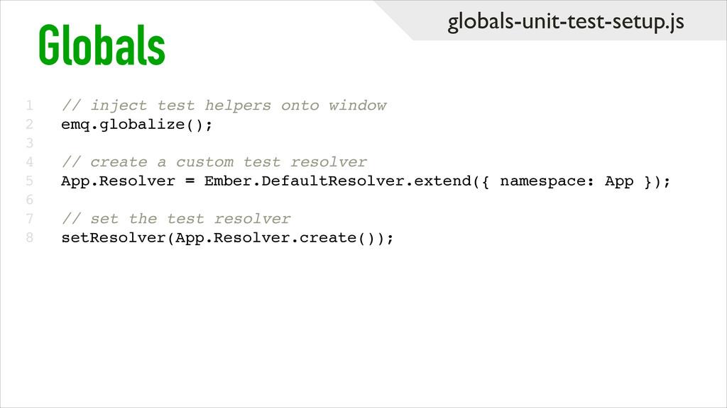 globals-unit-test-setup.js 1! 2! 3! 4! 5! 6! 7!...