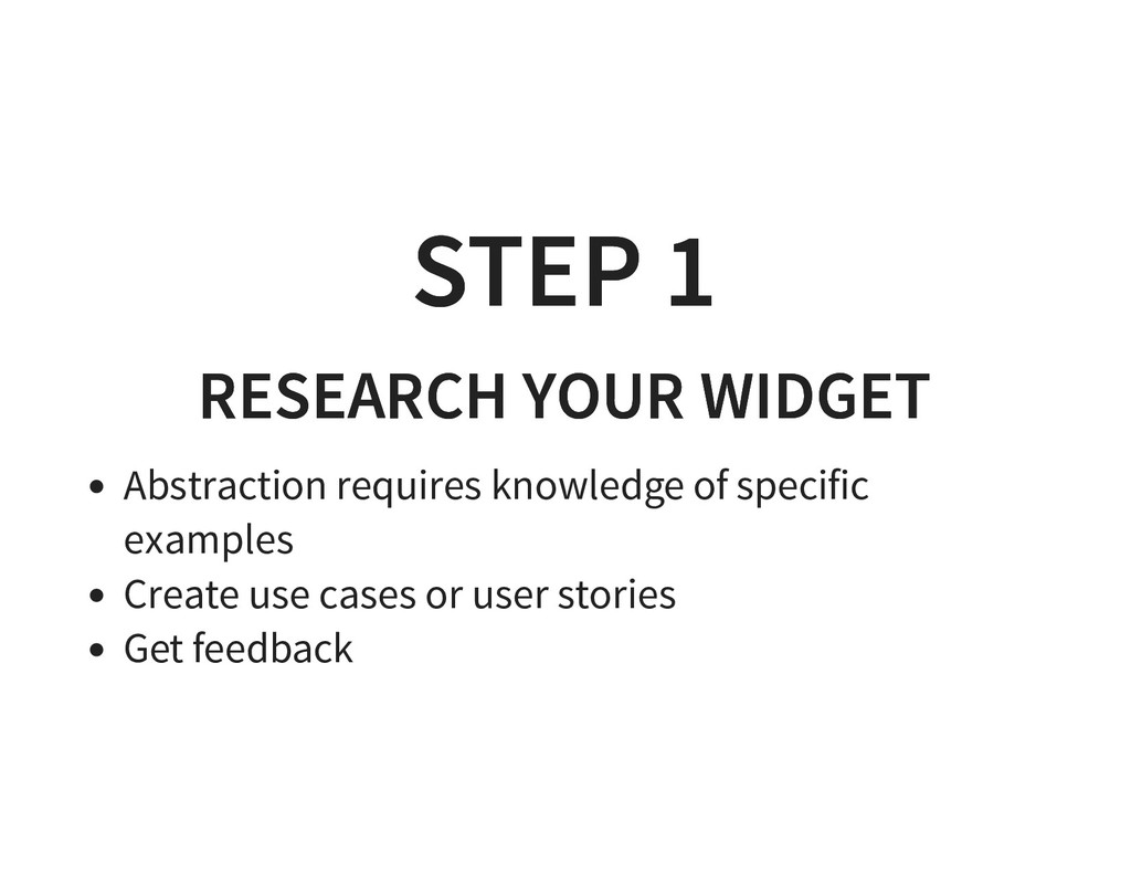 STEP 1 STEP 1 RESEARCH YOUR WIDGET RESEARCH YOU...