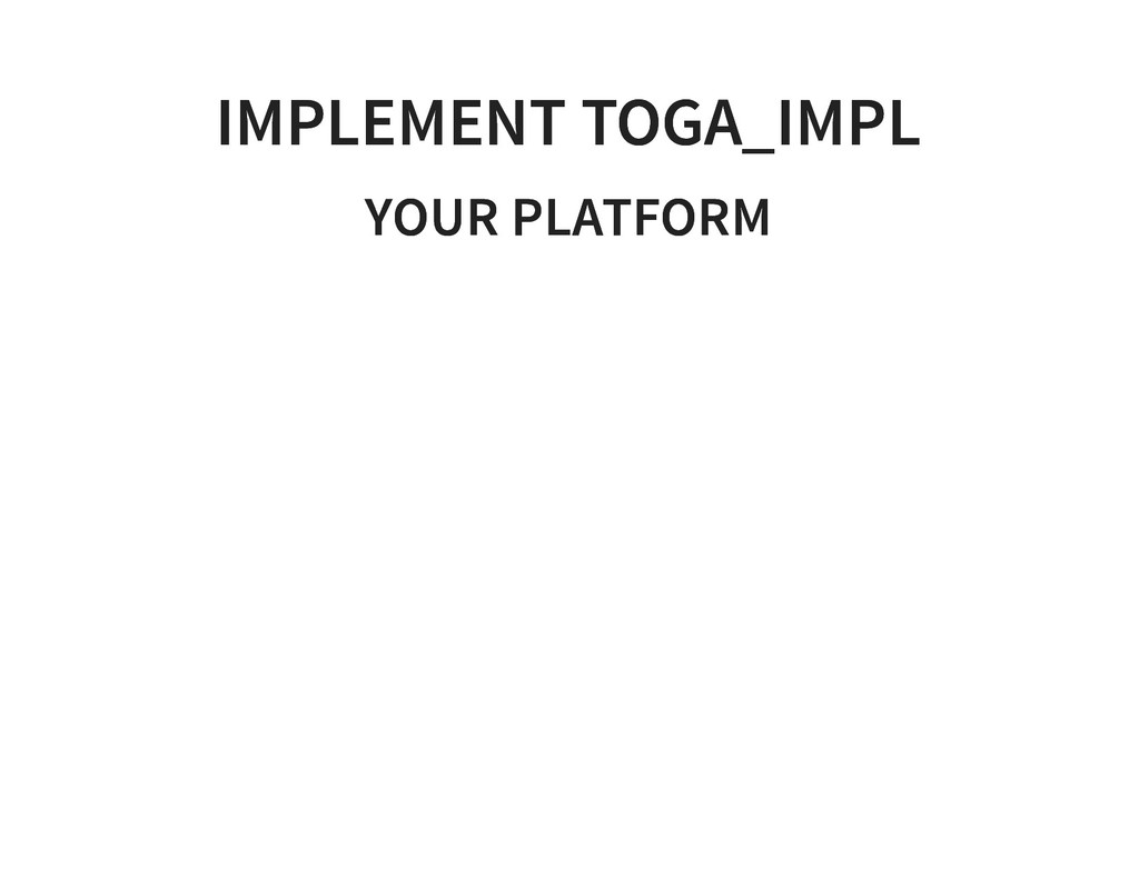 IMPLEMENT TOGA_IMPL IMPLEMENT TOGA_IMPL YOUR PL...