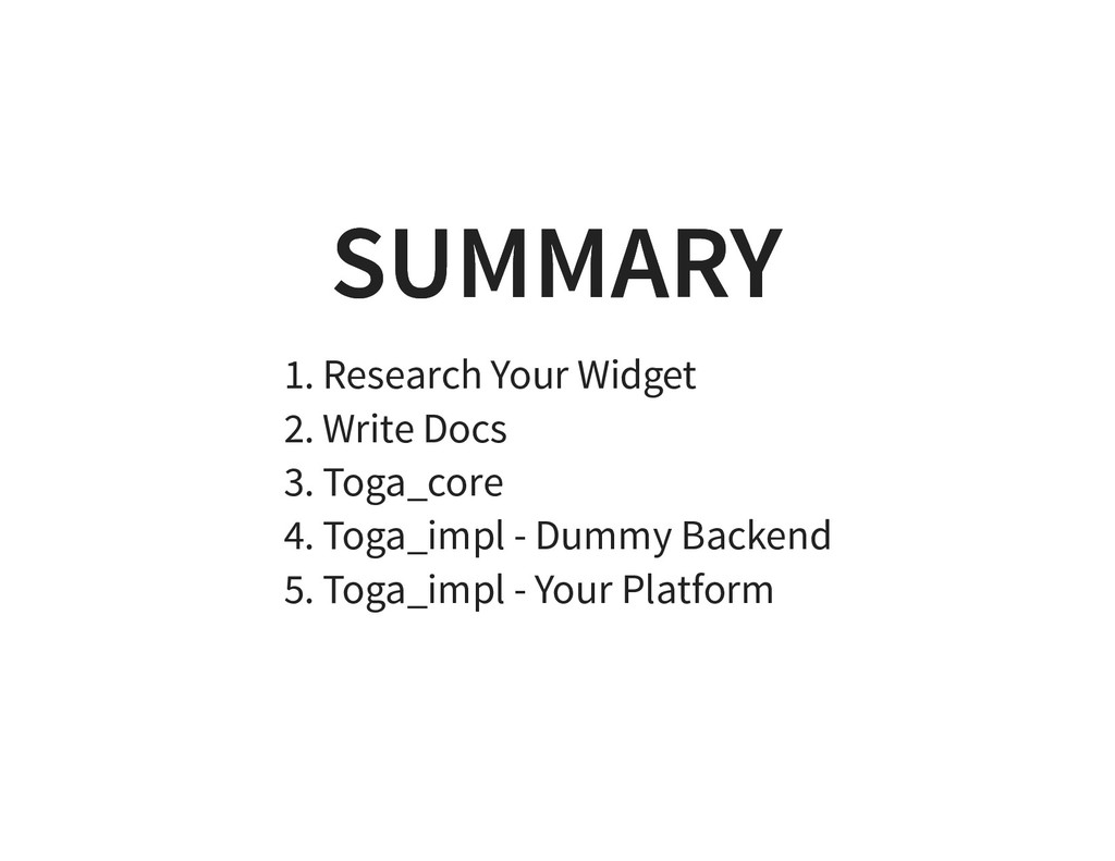 SUMMARY SUMMARY 1. Research Your Widget 2. Writ...