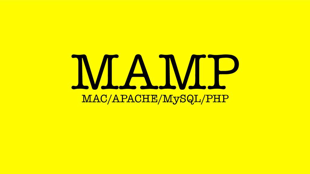 MAMP MAC/APACHE/MySQL/PHP