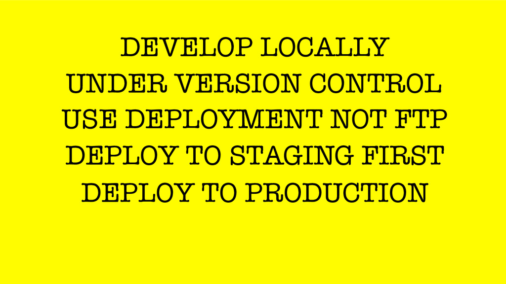 DEVELOP LOCALLY