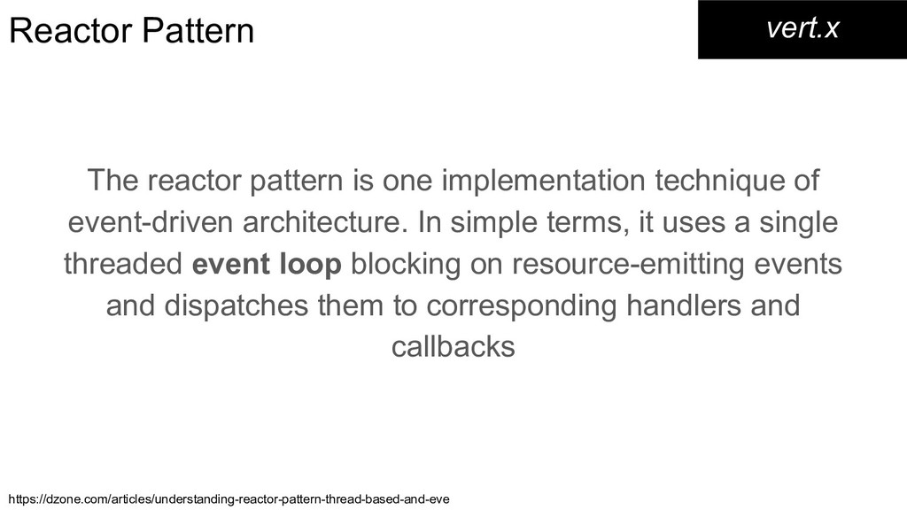 Reactor Pattern The reactor pattern is one impl...