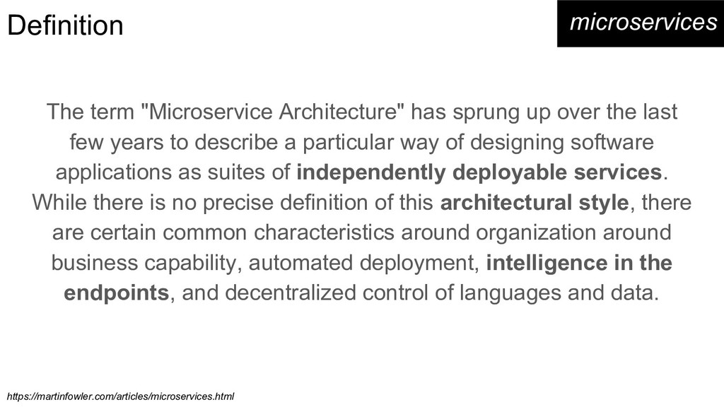 """Definition The term """"Microservice Architecture""""..."""
