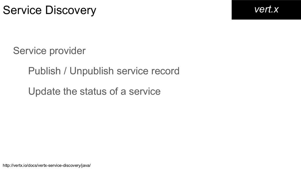 Service Discovery Service provider Publish / Un...