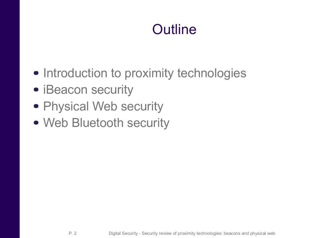Outline Introduction to proximity technologies ...