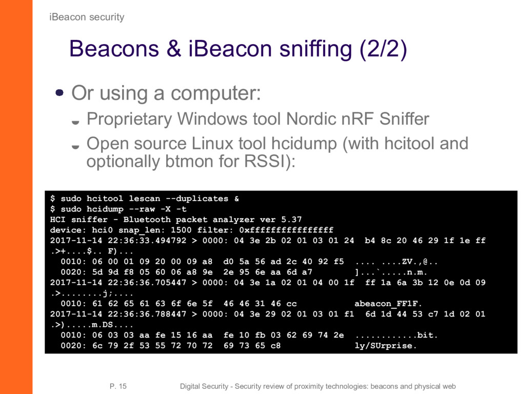 Beacons & iBeacon sniffing (2/2) Or using a com...