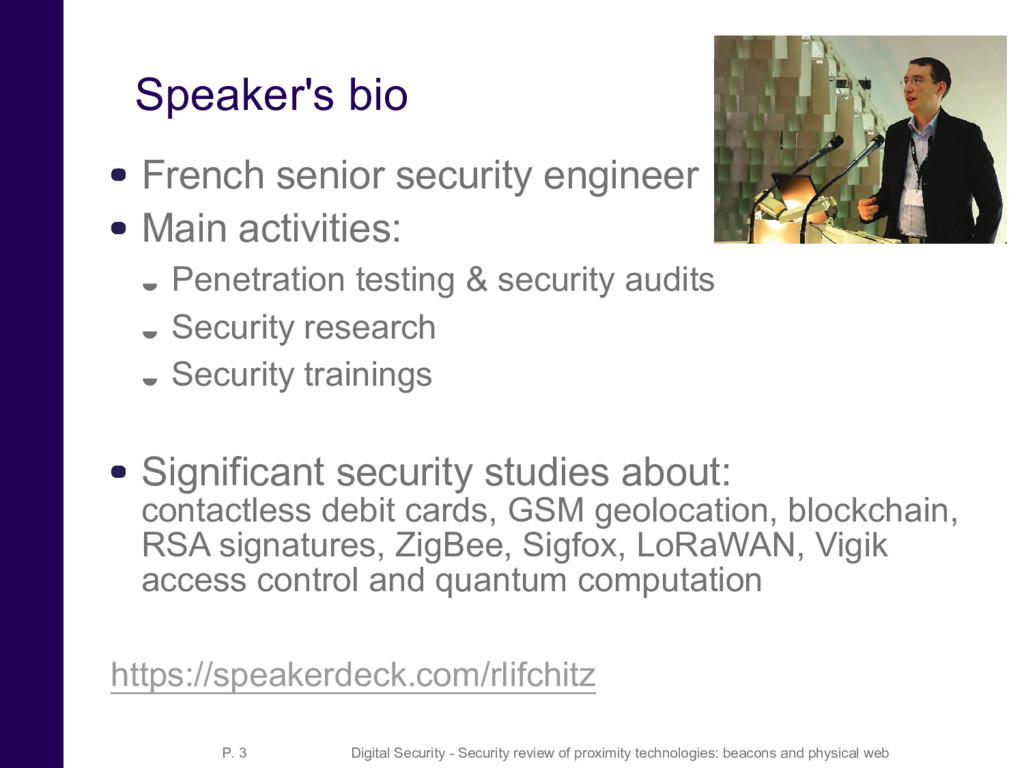 Speaker's bio French senior security engineer M...