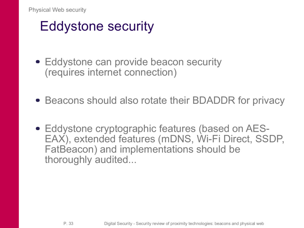 Eddystone security Eddystone can provide beacon...