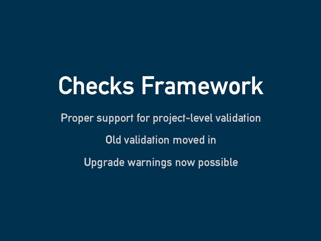 Checks Framework Proper support for project-lev...