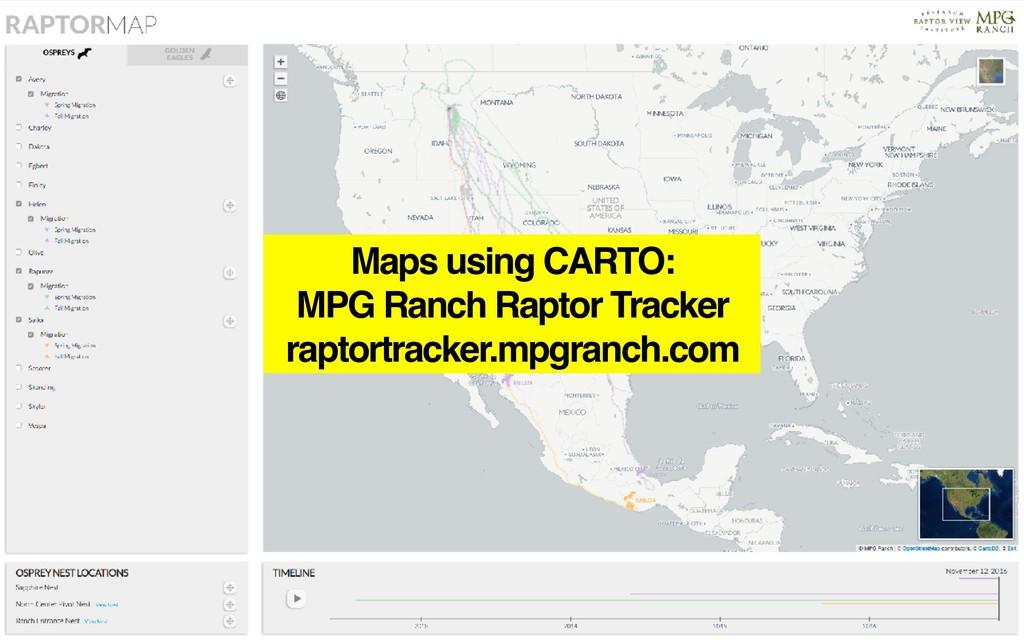 Maps using CARTO: MPG Ranch Raptor Tracker rapt...