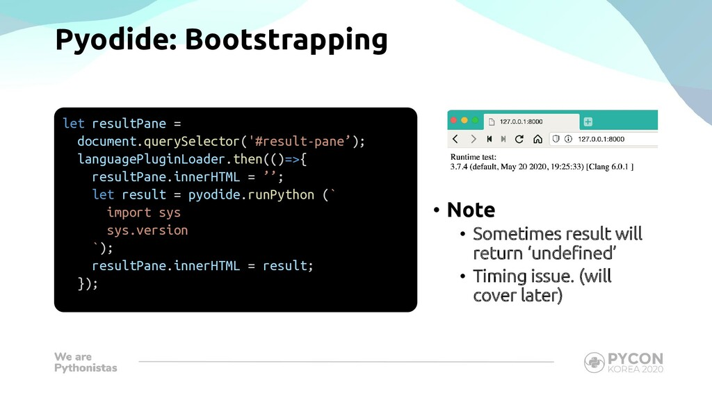 Pyodide: Bootstrapping let resultPane = documen...