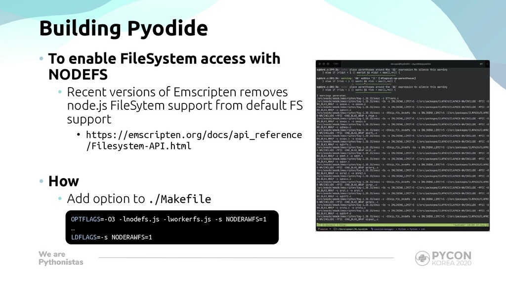 Building Pyodide • To enable FileSystem access ...
