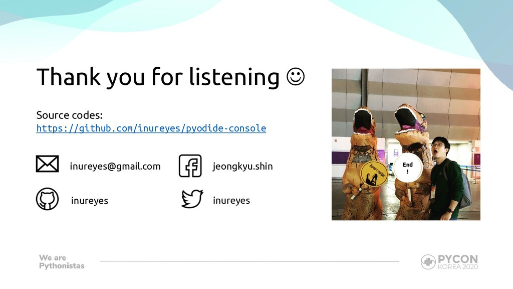 Thank you for listening J inureyes@gmail.com in...